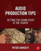 Dowsett, Peter - Audio Production Tips - 9781138807372 - V9781138807372