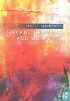 Mpiranya, Fidèle - Swahili Grammar and Workbook - 9781138808263 - V9781138808263