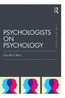 Cohen, David - Psychologists on Psychology (Classic Edition) (Psychology Press & Routledge Classic Editions) - 9781138808508 - V9781138808508