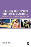 Jones, Phyllis - Curricula for Students with Severe Disabilities: Narratives of Standards-Referenced Good Practice - 9781138811928 - V9781138811928