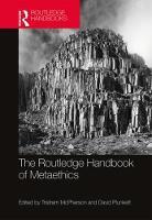 - The Routledge Handbook of Metaethics (Routledge Handbooks in Philosophy) - 9781138812208 - V9781138812208