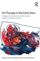 - Art Therapy in the Early Years: Therapeutic interventions with infants, toddlers and their families - 9781138814776 - V9781138814776