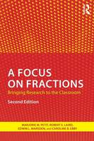 Petit, Marjorie M., Laird, Robert E., Marsden, Edwin L., Ebby, Caroline B. - A Focus on Fractions: Bringing Research to the Classroom (Studies in Mathematical Thinking and Learning Series) - 9781138816442 - V9781138816442