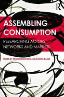 - Assembling Consumption: Researching actors, networks and markets - 9781138820944 - V9781138820944
