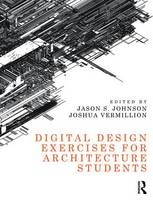 - Digital Design Exercises for Architecture Students - 9781138823143 - V9781138823143
