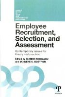 - Employee Recruitment, Selection, and Assessment: Contemporary Issues for Theory and Practice - 9781138823266 - V9781138823266