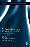 - Navigating Languages, Literacies and Identities: Religion in Young Lives (Routledge Critical Studies in Multilingualism) - 9781138824249 - V9781138824249