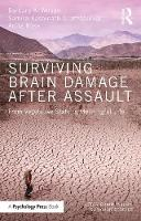 Wilson, Barbara A.; Dhamapurkar, Samira Kashinath; Rose, Anita - Surviving Brain Damage After Assault - 9781138824584 - V9781138824584