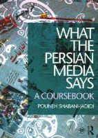 Shabani-Jadidi, Pouneh - What the Persian Media says: A Coursebook - 9781138825567 - V9781138825567