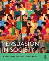 Jones, Jean G., Simons, Herbert W. - Persuasion in Society - 9781138825666 - V9781138825666