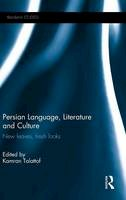 - Persian Language, Literature and Culture: New Leaves, Fresh Looks (Iranian Studies) - 9781138826212 - V9781138826212
