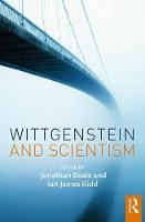 - Wittgenstein and Scientism - 9781138829398 - V9781138829398