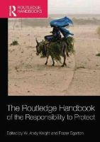 - The Routledge Handbook of the Responsibility to Protect - 9781138831872 - V9781138831872