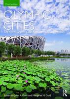 - Olympic Cities: City Agendas, Planning, and the World's Games, 1896 - 2020 (Planning, History and Environment Series) - 9781138832695 - V9781138832695