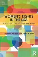 McBride, Dorothy E.; Parry, Janine A. - Women's Rights in the USA - 9781138833036 - V9781138833036