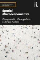 Arbia, Giuseppe; Espa, Giuseppe; Giuliani, Diego - Spatial Microeconometrics - 9781138833753 - V9781138833753