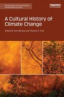 - A Cultural History of Climate Change (Routledge Environmental Humanities) - 9781138838161 - V9781138838161