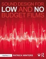 Winters, Patrick - Sound Design for Low & No Budget Films - 9781138839441 - V9781138839441