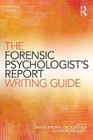 - The Forensic Psychologist's Report Writing Guide - 9781138841512 - V9781138841512