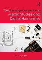 - The Routledge Companion to Media Studies and Digital Humanities (Routledge Media and Cultural Studies Companions) - 9781138844308 - V9781138844308