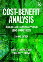 Campbell, Harry F., Brown, Richard P.C. - Cost-Benefit Analysis: Financial And Economic Appraisal Using Spreadsheets - 9781138848801 - V9781138848801