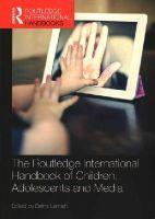 - The Routledge International Handbook of Children, Adolescents and Media - 9781138849136 - V9781138849136
