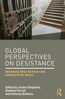 - Global Perspectives on Desistance: Reviewing what we know and looking to the future - 9781138851009 - V9781138851009