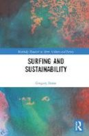 Borne, Gregory - Surfing and Sustainability (Routledge Research in Sport, Culture and Society) - 9781138856745 - V9781138856745