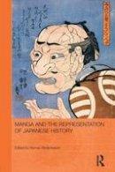 - Manga and the Representation of Japanese History - 9781138857407 - V9781138857407