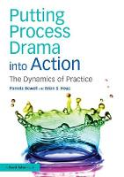 Bowell, Pamela, Heap, Brian S. - Putting Process Drama into Action: The Dynamics of Practice - 9781138858466 - V9781138858466