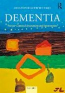 - Dementia: Person-Centered Assessment and Intervention - 9781138859913 - V9781138859913