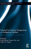 - Twenty-First Century Perspectives on Indigenous Studies: Native North America in (Trans)Motion (Routledge Research in Transnational Indigenous Perspectives) - 9781138860292 - V9781138860292