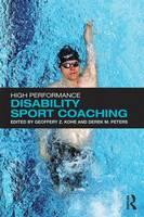 - High Performance Disability Sport Coaching - 9781138860377 - V9781138860377