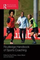 - Routledge Handbook of Sports Coaching (Routledge International Handbooks) - 9781138860438 - V9781138860438
