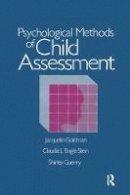 Goldman, Jacquelin; Stein, Claudia L'Engle - Psychological Methods of Child Assessment - 9781138868984 - V9781138868984