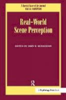 - Real World Scene Perception: A Special Issue of Visual Cognition - 9781138873278 - V9781138873278