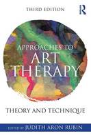 - Approaches to Art Therapy: Theory and Technique - 9781138884564 - V9781138884564