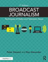 Stewart, Peter, Alexander, Ray - Broadcast Journalism: Techniques of Radio and Television News - 9781138886032 - V9781138886032