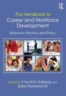 - The Handbook of Career and Workforce Development: Research, Practice, and Policy - 9781138886551 - V9781138886551