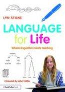 Stone, Lyn - Language for Life: Where linguistics meets teaching - 9781138899308 - V9781138899308