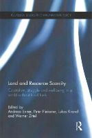 - Land and Resource Scarcity: Capitalism, Struggle and Well-being in a World without Fossil Fuels (Routledge Studies in Environmental Policy) - 9781138900950 - V9781138900950