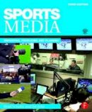 Schultz, Bradley, Arke, Edward T. - Sports Media: Reporting, Producing, and Planning - 9781138902831 - V9781138902831