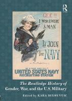 - The Routledge History of Gender, War, and the U.S. Military (Routledge Histories) - 9781138902985 - V9781138902985