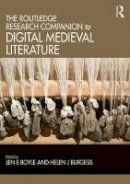 - The Routledge Research Companion to Digital Medieval Literature (Routledge Literature Handbooks) - 9781138905047 - V9781138905047