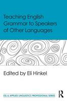 - Teaching English Grammar to Speakers of Other Languages (ESL & Applied Linguistics Professional Series) - 9781138906938 - V9781138906938