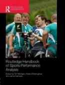 - Routledge Handbook of Sports Performance Analysis (Routledge International Handbooks) - 9781138908208 - V9781138908208