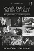 Pagliaro, Louis A., Pagliaro, Ann Marie - Women's Drug and Substance Abuse: A Comprehensive Analysis and Reflective Synthesis - 9781138908383 - V9781138908383