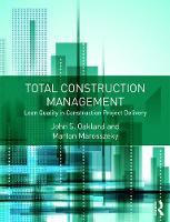 Oakland, John, Marosszeky, Marton - Total Construction Management: Lean Quality in Construction Project Delivery - 9781138908543 - V9781138908543