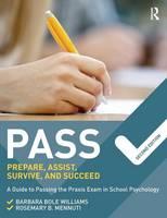 Williams, Barbara Bole; Mennuti, Rosemary B. - PASS: Prepare, Assist, Survive, and Succeed - 9781138910294 - V9781138910294