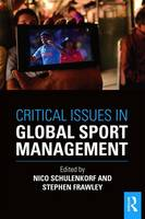 - Critical Issues in Global Sport Management - 9781138911239 - V9781138911239